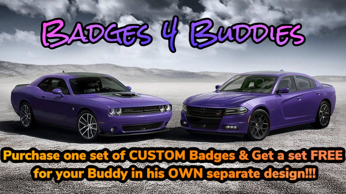 Badges 4 Buddies (4 total badges) - Forged Concepts Custom Car Badges