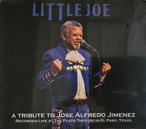Little Joe - A Tribute to Jose Alfredo Jimenez