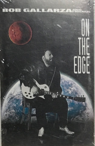 Bob Gallarza - On the Edge