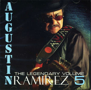 Augustin Ramirez - The Legendary Vol.5