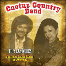 Cactus Country Band - Tu Y Las Nubes