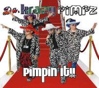Da Krazy Pimpz - Pimpin It!!