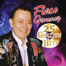Flaco Jimenez - 25 Golden Hits