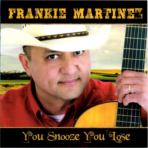 Frankie Martinez  - You Snooze You Lose