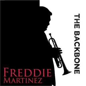 Freddie Martinez - The Backbone