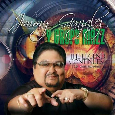 Jimmy Gonzales Y Grupo Mazz  -  The Legend Continues