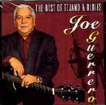 Joe Guerrero  -  The Best Of Tejano & Oldies
