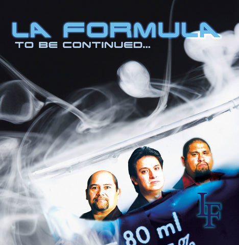 La Formula  - To Be Continued...*
