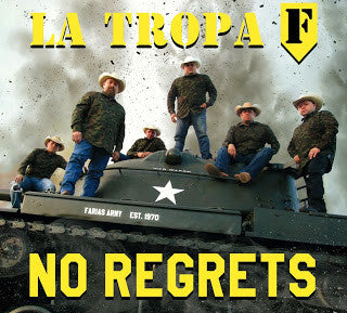 La Tropa F - No Regrets*