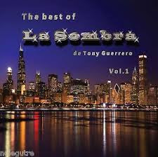 La Sombra - Best of La Sombra de Tony Guerrero Vol.1