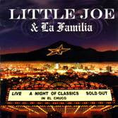 Little Joe Y La Familia - A Night Of Classics In El Chuco*