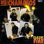 Los Chamacos  - Playin' With Fire