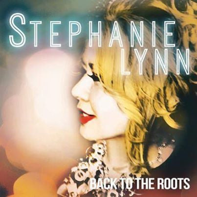 Stephanie Lynn - Back to the Roots