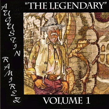 Augustin Ramirez - The Legendary Vol 1