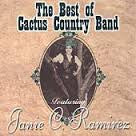 The Best of Cactus Country Band - Featuring Janie C. Ramirez