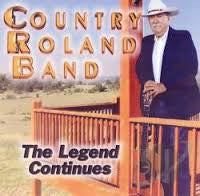 Country Roland Band - The Legend Continues