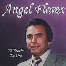 Angel Flores - El Broche De Oro