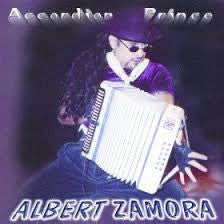 Albert Zamora - Accordian Prince *