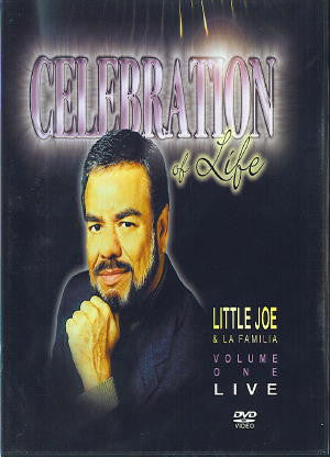 Little Joe y La Familia Celebration of Life- Vol 1 Live DVD