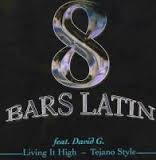 8 Bars Latin  -  Living it High...Tejano Style