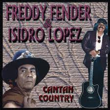 Freddy Fender & Isidro Lopez  - Cantan Country