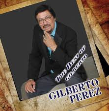 Gilberto Perez - The Best Of