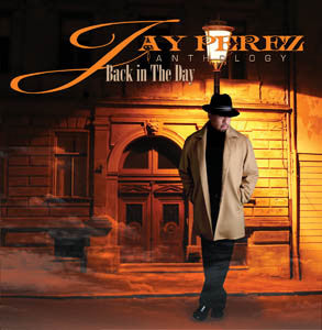 Jay Perez  - Anthology CD