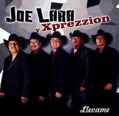 Joe Lara Y Xprezzion  -  Llevame