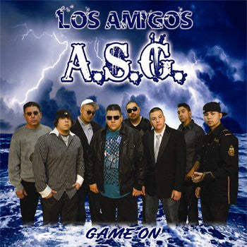 Los Amigos A.S.G. - Game On*