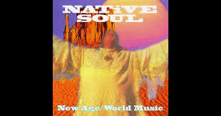 Native Soul - New Age/World Music