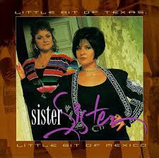 Sister Sister - Little Bit Of Texas