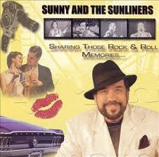 Sunny and The Sunliners - Sharing Those Rock & Roll Memories