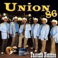 Union 86 - Travieso Norteno