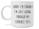 Funny I'm Not Cranky Terrible Twenties Thirties Novelty Coffee Mug