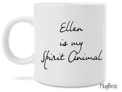 Funny Ellen is my Spirit Animal Coffee Mug Novelty Gift Ellen Show Gift
