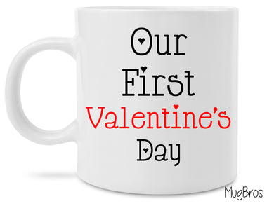 Cute Our First Valentine's Day Coffee Mug