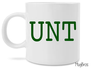 Green UNT Funny Novelty 11 Ounce Coffee Mug