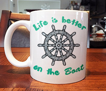 Life is better on the boat funny sarcastic Inspirational Coffee Mug