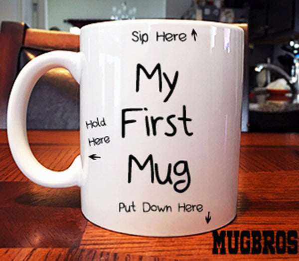My First Mug Funny Directions Coffee Tea Cup Coffee Mug Cat Mug Great Gift For any coffee loving parent