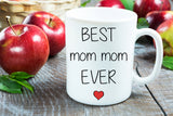 Best Mom Mom Ever Coffee Mug