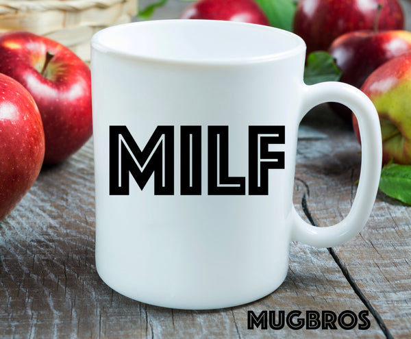 Milf coffee mug, adult humor, coffee mug, coffee cup, gifts for him, gifts for her, gifts under 20, LGBT, funny coffee mug, gay pride