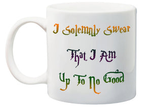 I Solemnly Swear That I am Up To No Good Funny Coffee Mug