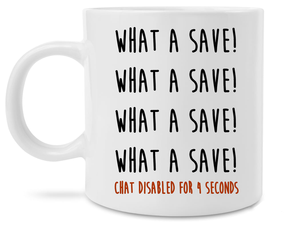 Funny Rocket League What a Save Chat Disabled Coffee Coffee Mug