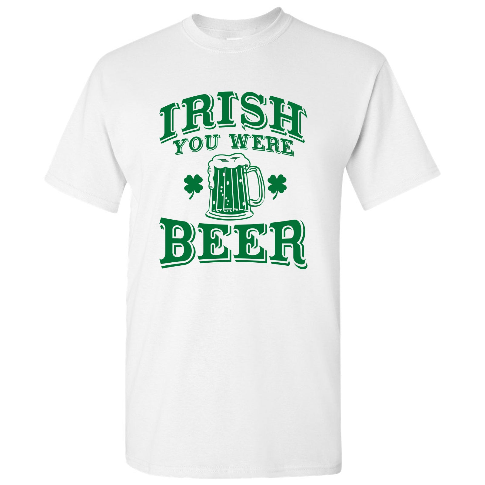 Details about  /Irish You Were Beer Men/'s White Shirt Hilarious Shirt Patrick/'s Day