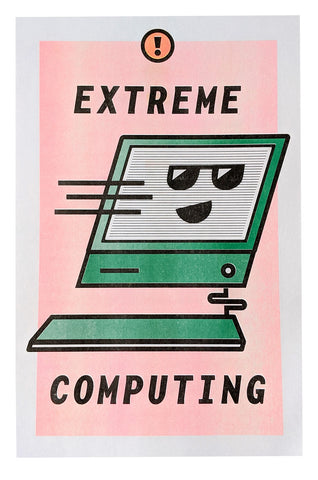 Extreme Computing Risoprint Poster!