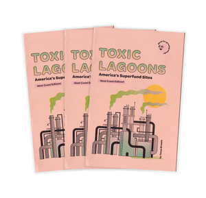 Toxic Lagoons - West Coast Edition zine!