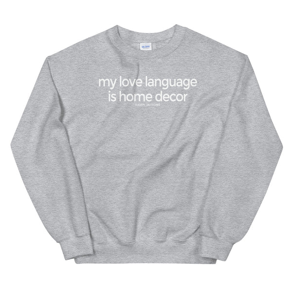 Love Language Sweatshirt