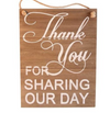 Thank You For Sharing Our Day Sign