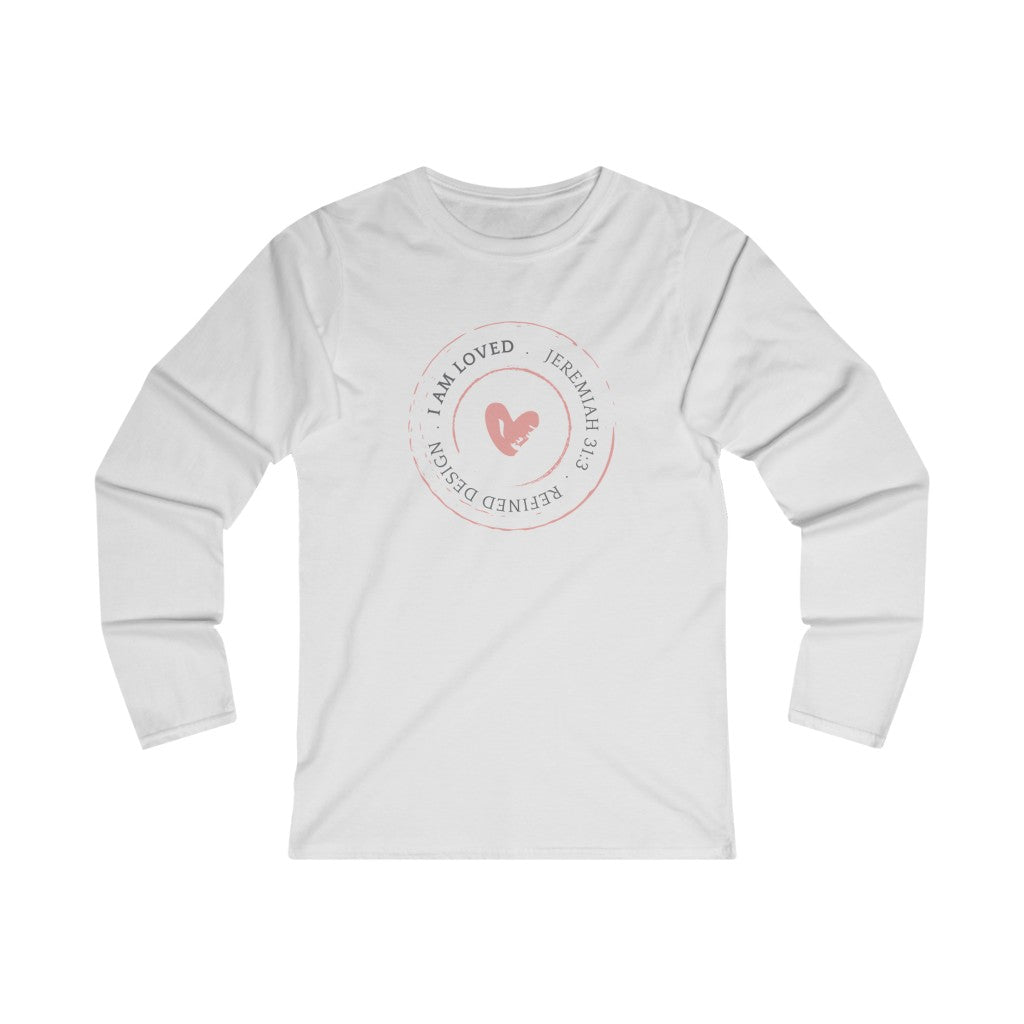 I am Loved Women's Long Sleeve Tee