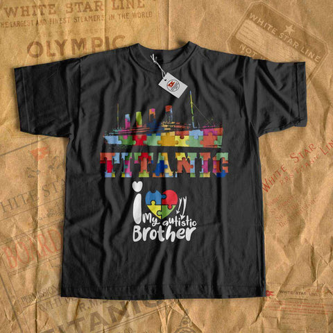 I love my autistic brother - Titanic autism awareness shirt for girl - history buff. Autism tumbler tees for Titanic lover - Titanic fan-T-shirt new-Titanic shop-autism-awareness-Titanic-Titanic shop
